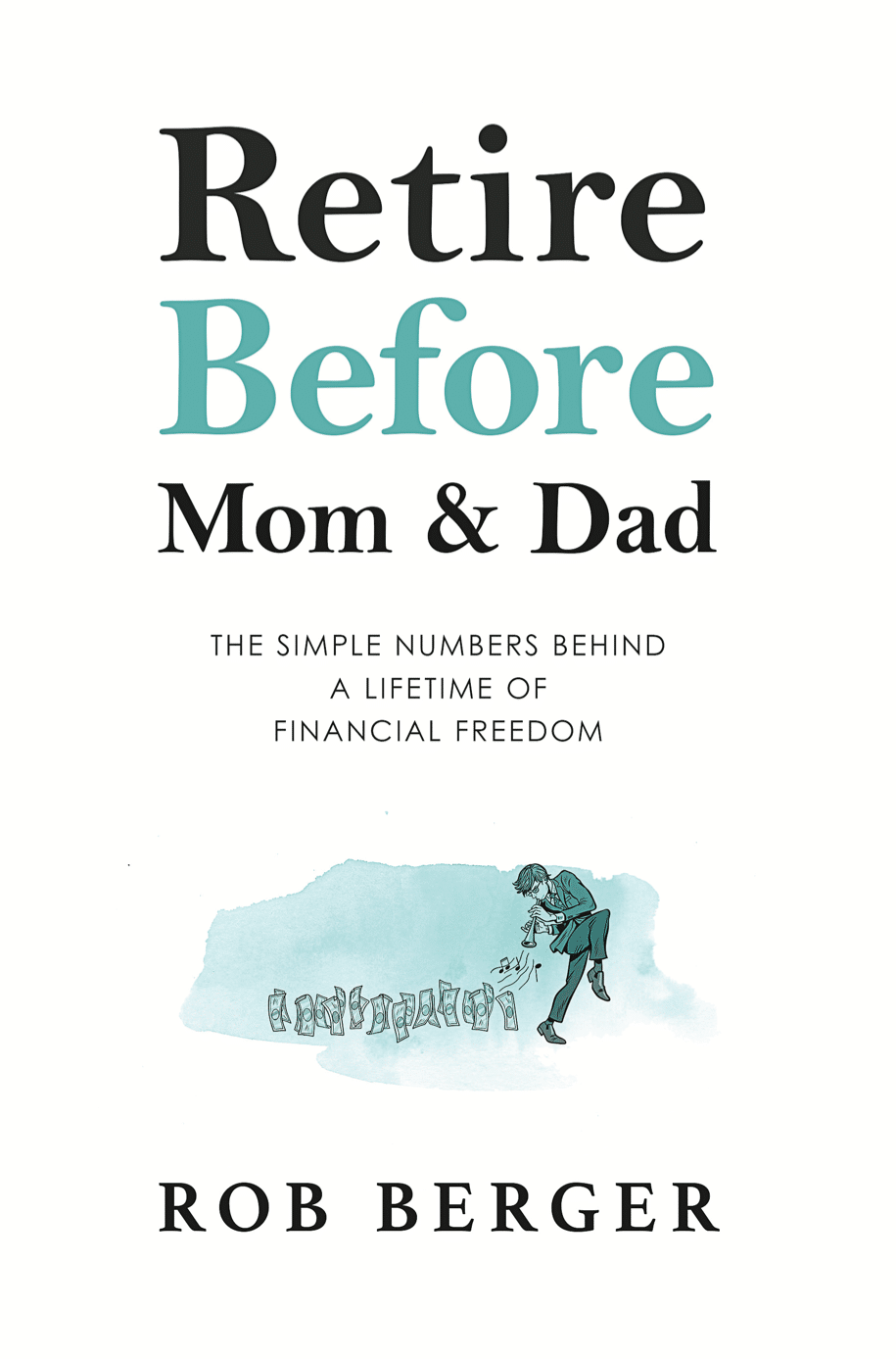 Retire Before Mom and Dad Book